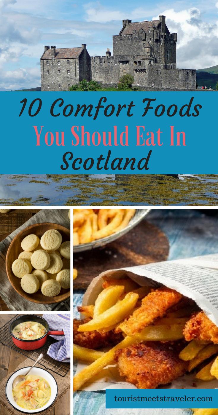 10 Comfort Foods Everyone Should Eat In Scotland