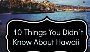 10 Things You Didn't Know About Hawaii