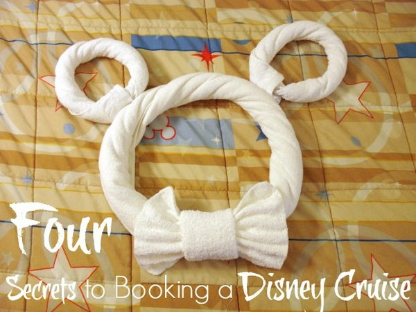 4 Secrets for Booking a Disney Cruise