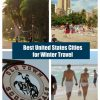 Best United States Cities for Winter Travel