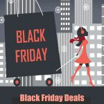 Black Friday Deals – How to Win and Save