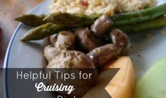 Cruise Travel: Helpful Tips To Help You Watch Your Weight and Enjoy The Great Food
