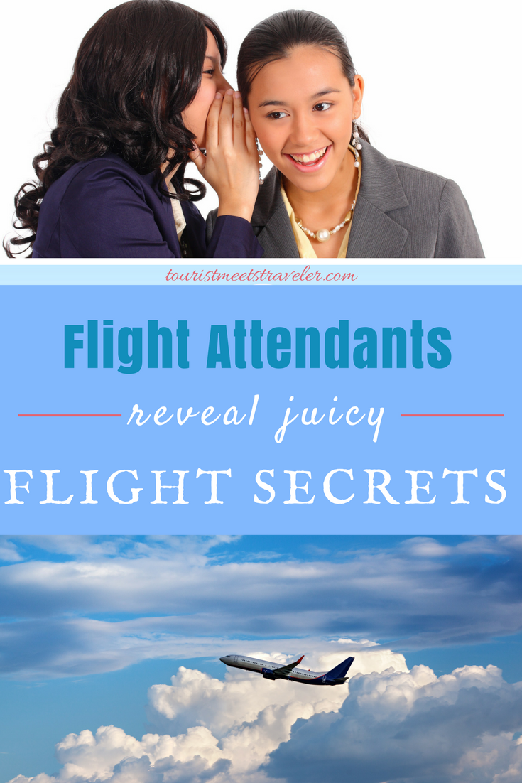 Flight Attendants Reveal Some Juicy Flight Secrets