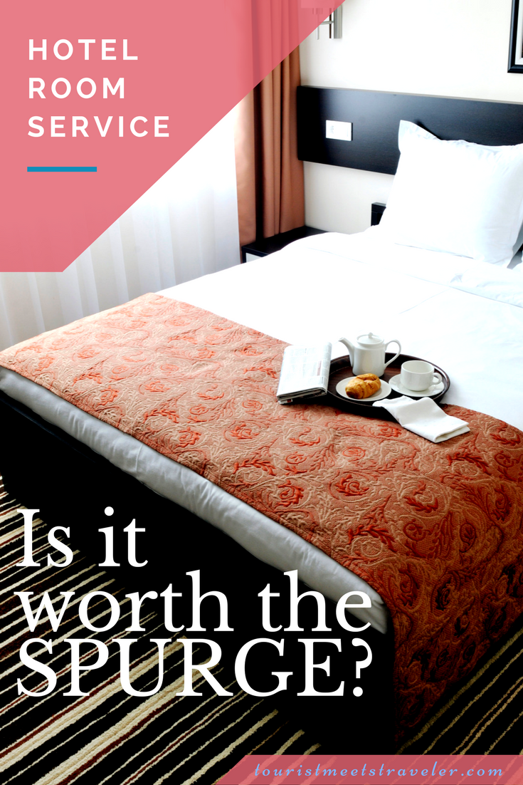 Hotel Room Service – Is It Worth the Splurge?