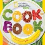 "National Geographic Kids Cookbook Review & Giveaway: ""A Year-Round Fun Food Adventure"""