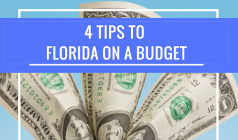 How To Do Florida on A Budget In 2017