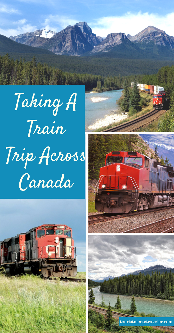 Taking a Train Trip Across Canada - Tourist Meets Traveler