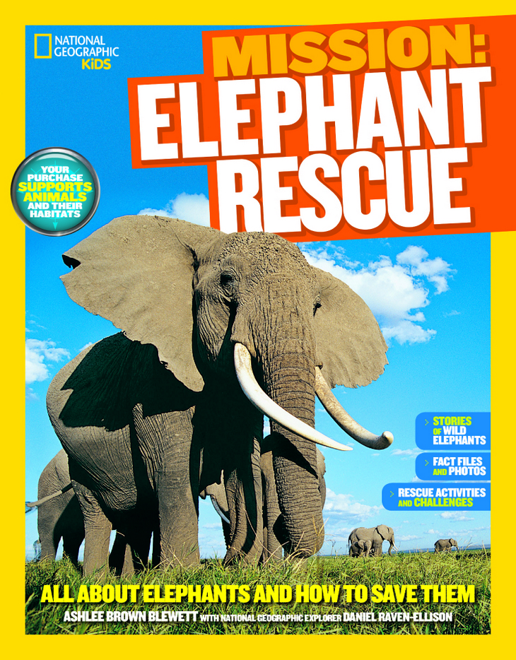 World Elephant Day - Help Save Animals with National Geographic Mission Animal Rescue