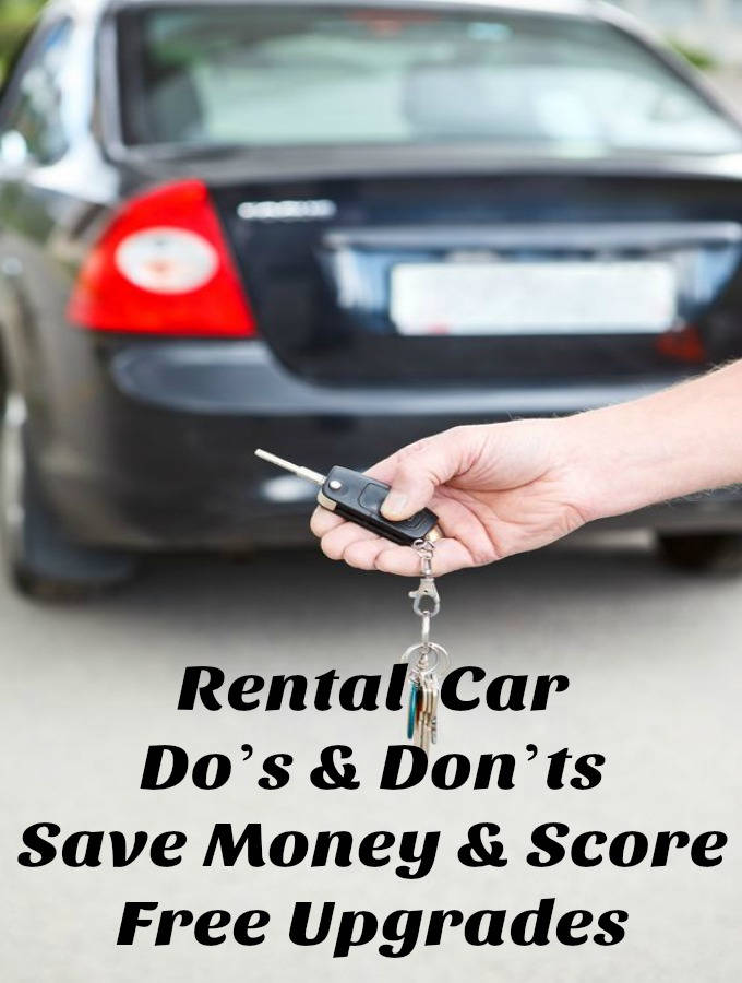 Rental Car Do's And Don'ts – Save Money and Score Free Upgrades