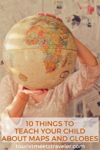 things to teach your child about maps and globes